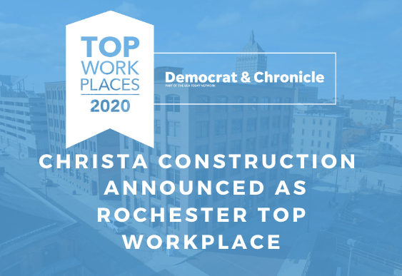 Christa Construction Announced as Democrat and Chronicle's Rochester's Top Workplaces