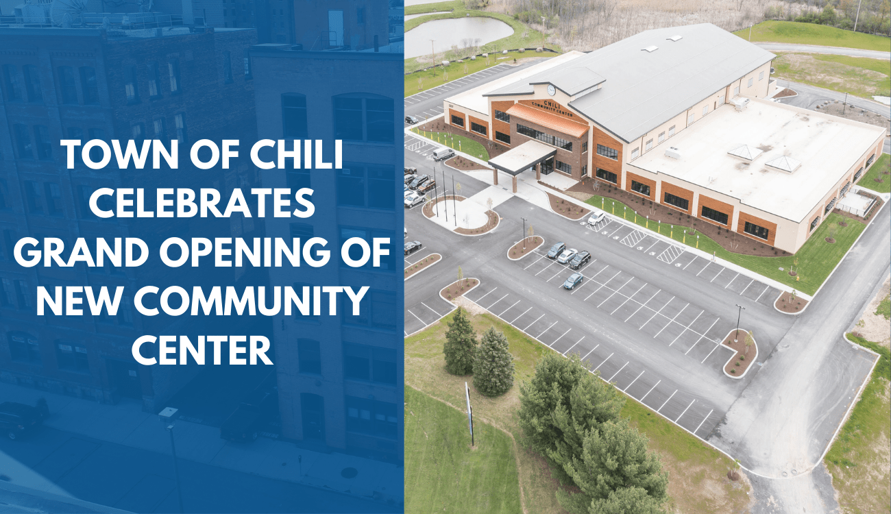 Town of Chili Celebrates Grand Opening of New Community Center