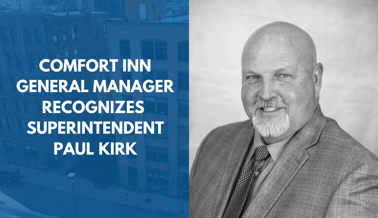 Comfort Inn General Manager Recognizes Paul Kirk for Work Done